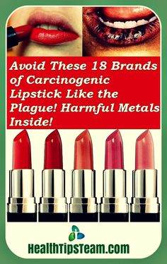 A lot of harmful metals were found in various makeup products that turn lipstick into carcinogenic lipstick. Makeup companies make billions of dollars each year. And even if you regularly exercise caution and try to stay away from toxins in your diet, there is still a great chance to find them in your makeup. Do …