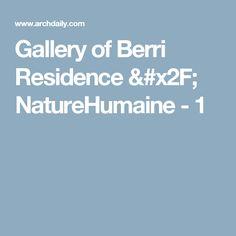 Gallery of Berri Residence / NatureHumaine - 1