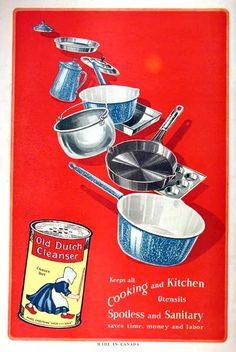 1919 Old Dutch Cleanser vintage ad. Keeps all cooking and kitchen utensils spotless and sanitary. Saves time, money and labor. Old Dutch Cleanser chases dirt.
