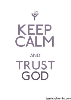 During your time of prayer and/or fasting be at the foot of your savior. Trust that this time or season of rawness is for your edification and His glory. KEEP CALM and TRUST GOD ツ Keep Calm Posters, Keep Calm Quotes, Great Quotes, Quotes To Live By, Inspirational Quotes, Motivational, The Words, Affiches Keep Calm, Bible Quotes