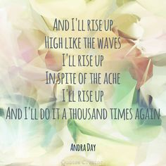 """Can't stop listening to this! Andra Day - Rise Up! """"We will rise"""""""
