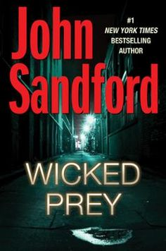"""Wicked Prey by John Sandford, Click to Start Reading eBook, For twenty years, John Sandford's novels have been beloved for their """"ingenious plots, vivid characte"""
