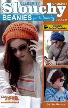 Celebrity Crochet Slouchy Beanies Book 2 - crochet patterns http://www.maggiescrochet.com/celebrity-crochet-slouchy-beanies-book-2-p-2780.html?zenid=cb007809d2186f041c3685151bf6e727#.UeyVoI3VB8E
