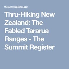 Thru-Hiking New Zealand: The Fabled Tararua Ranges - The Summit Register