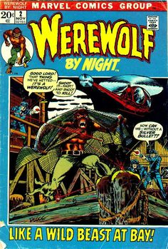Werewolf by Night V1972 #2 - The Hunter -- and the Hunted! (1972_11) - Page 1