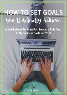 A step-by-step process to identify and set goals that help your business grow, keep you accountable, and plan for success this year. A FREE WORKSHEET to SET GOALS THAT WORK ⟹
