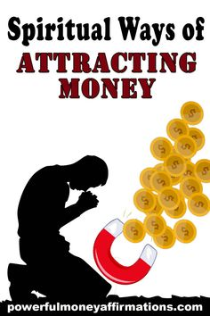 Spiritual Ways of Attracting Money Money is energy and money has power. Money is the dream and need of many. Discussing Spiritual Ways of Attracting Money, Wealth, Prosperity, Abundance. Law Of Attraction Money, Law Of Attraction Quotes, Money Prayer, Money Spells, Attract Money, Money Affirmations, Positive Affirmations, Manifestation Law Of Attraction, Mind Power