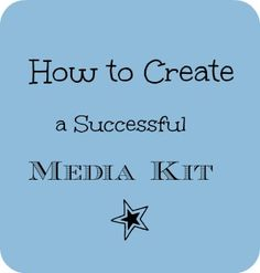 How to Create a Successful Media Kit