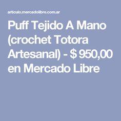Puff  Tejido A Mano (crochet Totora Artesanal) - $ 950,00 en Mercado Libre