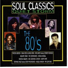 SOUL CLASSICS: QUIET STORM - THE 80s