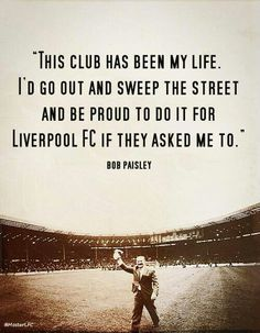 Bob Paisley Gerrard Liverpool, Liverpool Fans, Liverpool Football Club, Bob Paisley, Stevie G, This Is Anfield, Captain Fantastic, Football Quotes, You'll Never Walk Alone