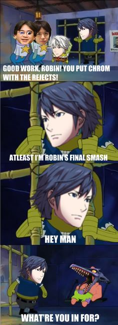 Chrom joins the rejects