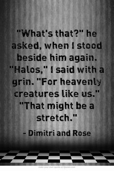 Vampire Academy Quotes | Dimitri and Rose
