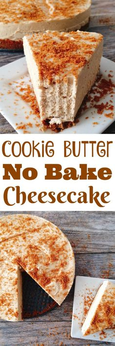 A smooth, rich and creamy Cookie Butter No Bake Cheesecake that is easy and quick to make. Made with a Biscoff Cookie Crust and Cookie Butter. #cheesecake #nobake #easyrecipes #cookiebutter