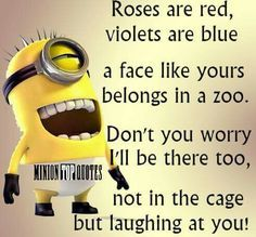 Birthday Quotes : 35 Funny Minion Wallpaper and Sayings. - The Love Quotes Minion Humour, Funny Minion Memes, Minions Quotes, Funny Jokes, Minions Minions, Minion Talk, Funny Shirts, Minion Sayings, Hilarious Quotes