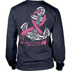 "Limited edition ""Hope Anchors The Soul"" T-Shirts, Long Sleeves & Hoodies Available in many colors! Join Us In Our Mission To Raise Funds For The Leukemia & Lymphoma Society! from the proceeds of Breast Cancer Shirts, Breast Cancer Walk, Breast Cancer Survivor, Breast Cancer Clothes, Leukemia Awareness, Breast Cancer Awareness, Cancer Awareness Shirts, Hope Anchor, Pink Out"