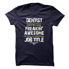 Limited edition Tshirt for Dentist T Shirts, Hoodies. Check price ==► https://www.sunfrog.com/LifeStyle/Limited-edition-Tshirt-for-Dentist.html?41382 $21.99