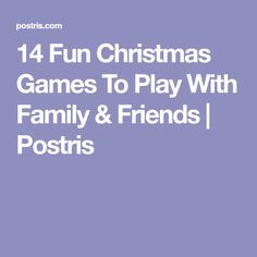 14 Fun Christmas Games To Play With Family & Friends | Postris