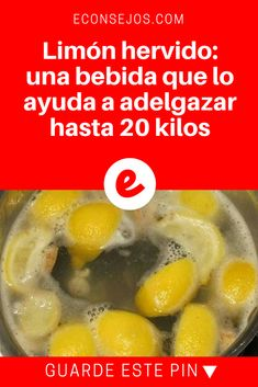 Limon hervido para bajar de peso | Limón hervido: una bebida que lo ayuda a adelgazar hasta 20 kilos Tea Recipes, Detox Recipes, Healthy Recipes, Healthy Juices, Healthy Smoothies, Healthy Drinks, Juice Diet, Drinking Tea, Yummy Drinks