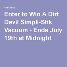Enter to Win A Dirt Devil Simpli-Stik Vacuum - Ends July 19th at Midnight
