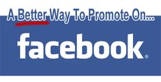 A Better Way To Promote Your Blog Posts On Facebook