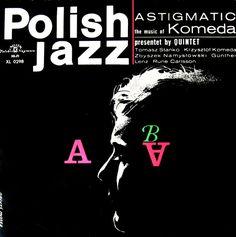 Komeda - Astigmatic - Polish Jazz