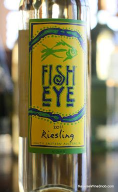 FishEye Riesling 2011 - Easy Like Sunday Morning. The only thing fishy is how they manage to sell it so cheap! $5, http://www.reversewinesnob.com/2012/11/fisheye-riesling-2011-easy-like-sunday-morning.html