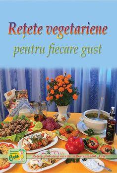 Rețete vegetariene pentru fiecare gust - Editura Păzitorul Adevărului