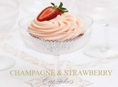 Champagne & Strawberry Cupcakes!  Hey, I love champagne... AND strawberries!  Must try this recipe soon :)