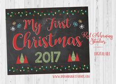 My First Christmas Sign. PRINTABLE photo prop. baby's 1st christmas 2017 poster. baby christmas photo shoot. digital instant download  1st