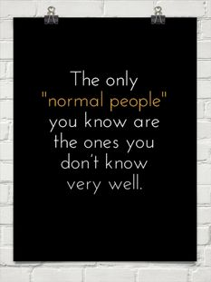 Normal People #Motivation #Inspiration #Quote