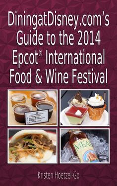 DiningatDisney.com's Guide to the 2014 Epcot International Food and Wine Festival is NOW available! Thanks to Eric Allen creating the cover.