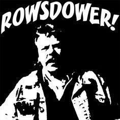 ROWSDOWER!