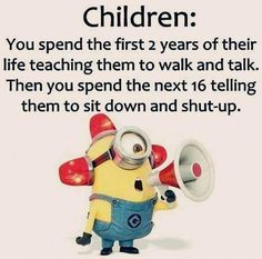19 Ideas Funny Mom Jokes Parenting Humor For 2019 Funny Minion Pictures, Funny Minion Memes, Funny Mom Memes, Funny Baby Quotes, Funny Pictures For Kids, Funny Quotes For Kids, Super Funny Quotes, Minions Quotes, Funny Quotes About Life