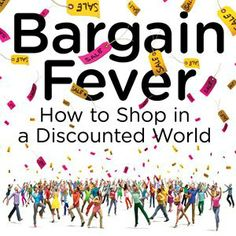 Bargain Fever: How to Shop in a Discounted World – Smart Shopping Tips | Deals, coupons, savings, sweepstakes and more…
