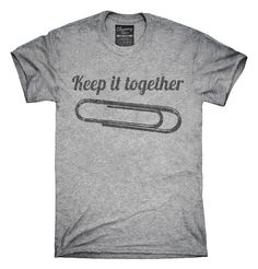 Paper Clip Keep It Together Funny T-Shirts, Hoodies, Tank Tops