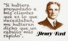 Henry Ford explica con esta frase la necesidad de validar lo nuevo que uno puede proponer a otros, considerando que , desde su lugar, los demás pueden solamente estar viendo parte de la situación. ...