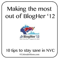 Making the most out of BlogHer 12