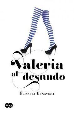 Serie valeria 04. Valeria al desnudo