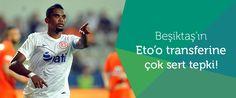 Samueul Eto'o ile transfer görüşmelerinde bulunan Beşiktaş'a Antalyaspor'dan tepki geldi.