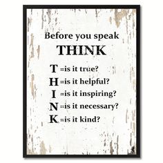 Before you speak think Inspirational Saying Home Décor Wall Art Gift