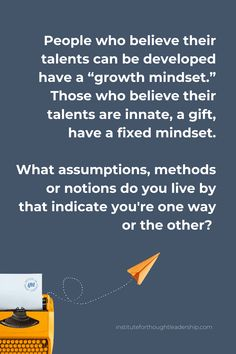 Fixed Mindset, Growth Mindset, Leadership, Believe, Thoughts, Writing, Being A Writer, Ideas