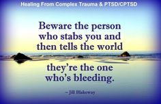 Toxic people do this. They hurt others and then act as if they are the victim
