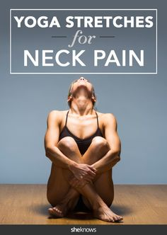 If you have chronic neck pain, try these six yoga stretches for relief Got text neck? Getting neck pain from sitting at your desk? Try these yoga poses to help. Fitness Workouts, Sport Fitness, Yoga Fitness, Fitness Weightloss, Health Fitness, Yoga Beginners, Neck Exercises, Neck Yoga Stretches, Neck Pain Relief