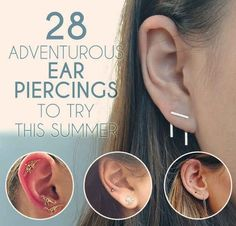 28 Adventurous Ear Piercings To Try This Summer - already have double on my earlobes and a daith