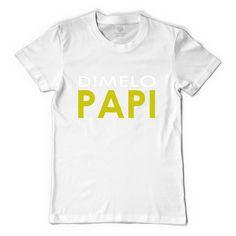 Dimelo Papi` Men's T-shirt