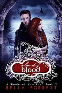 A bond of blood - A shade of Vampire #09 - Bella Forrest