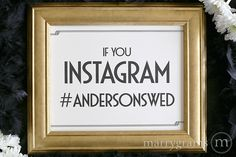 Custom Hashtag If You Instagram Sign Deco Style - 14 Must-Have Wedding Signs for Your Big Day