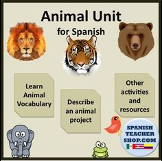 Unit for teaching Animales in Spanish. One of my students favorite lesson.