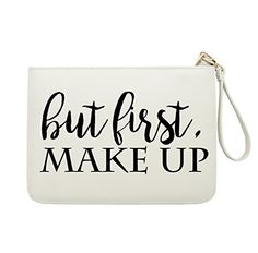 New Trending Make Up Bags: But First, Make Up - Quote Clutch - Make Up Bags - Faux Leather Clutch - White. But First, Make Up – Quote Clutch – Make Up Bags – Faux Leather Clutch – White  Special Offer: $16.99  200 Reviews Top zip closure, removable Wrist strap. Plenty of storage for keys, makeup, phone, and more. Premium multi-functional women clutch. Can be a great...